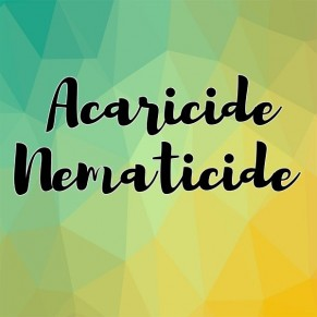 ACARICIDES & NEMATICIDES